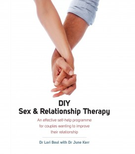 DIY Sex & Relationship Therapy - Dr Lori Boul with Dr June Kerr