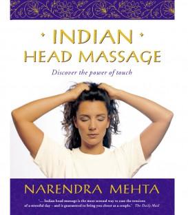Indian Head Massage - Narendra Mehta