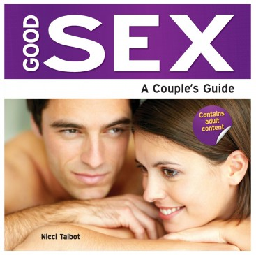 Good Sex: A Couples Guide - Nicky Talbot