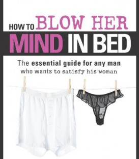 How to blow her mind in bed - Siski Green