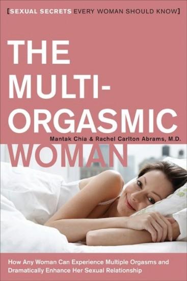 The Multi-Orgasmic Woman | Mantak Chai & Rachel Carlton Abrams
