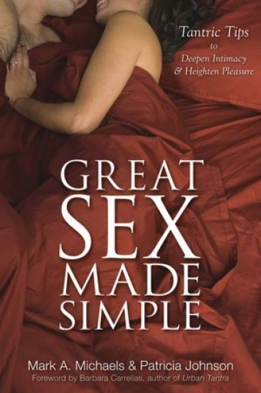 Great sex made simple - Mark Michaels