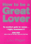 How to be a Great Lover - Lou Paget