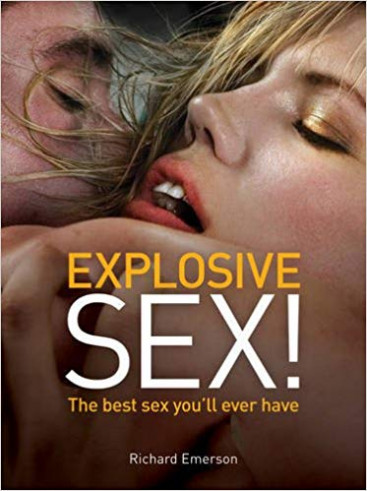 Explosive Sex - Richard Emerson