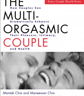 The Multi-Orgasmic Couple - Mantak Chia